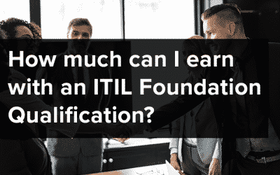 How much can I earn with an ITIL Foundation Qualification?
